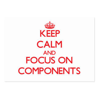 Keep Calm and focus on Components Pack Of Chubby Business Cards