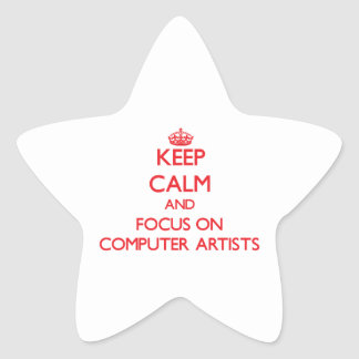 Keep Calm and focus on Computer Artists Sticker