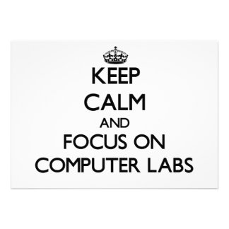 Keep Calm and focus on Computer Labs Announcements