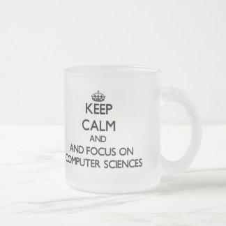 Keep calm and focus on Computer Sciences Coffee Mugs