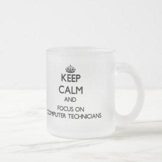 Keep Calm and focus on Computer Technicians Coffee Mug