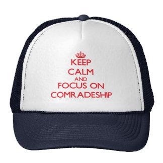 Keep Calm and focus on Comradeship Trucker Hat