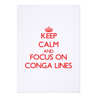 Keep Calm and focus on Conga Lines Cards