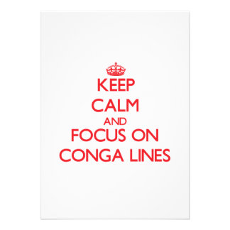 Keep Calm and focus on Conga Lines Card