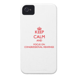 Keep Calm and focus on Congressional Hearings iPhone 4 Case-Mate Case