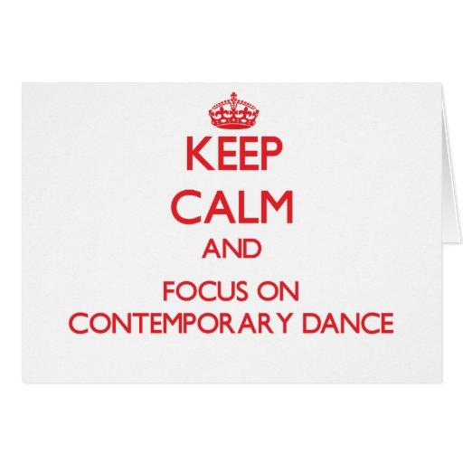 Keep calm and focus on Contemporary Dance Card