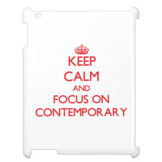 Keep Calm and focus on Contemporary iPad Cases