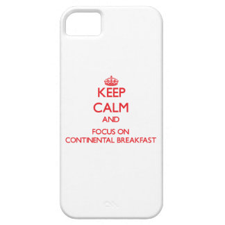 Keep Calm and focus on Continental Breakfast iPhone 5 Case