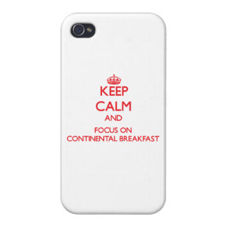 Keep Calm and focus on Continental Breakfast iPhone 4/4S Cases