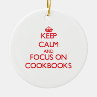 Keep Calm and focus on Cookbooks Christmas Ornament