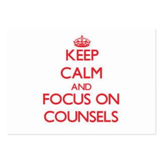 Keep Calm and focus on Counsels Business Cards