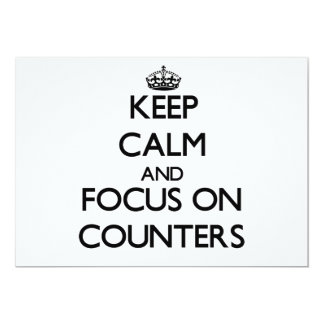 """Keep Calm and focus on Counters 5"""" X 7"""" Invitation Card"""