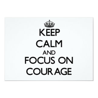 Keep Calm and focus on Courage Custom Invitation