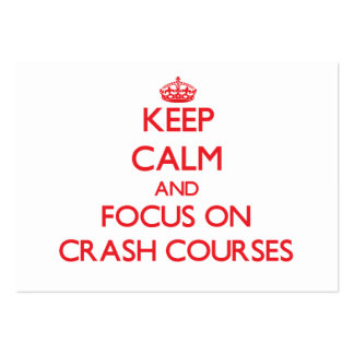 Keep Calm and focus on Crash Courses Large Business Cards (Pack Of 100)