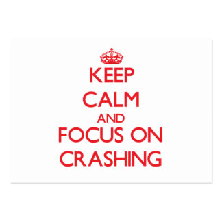Keep Calm and focus on Crashing Large Business Cards (Pack Of 100)