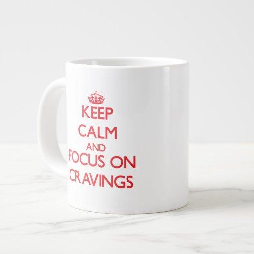 Keep Calm and focus on Cravings Jumbo Mug