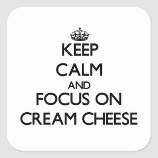 Keep Calm and focus on Cream Cheese Sticker