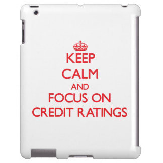 Keep Calm and focus on Credit Ratings