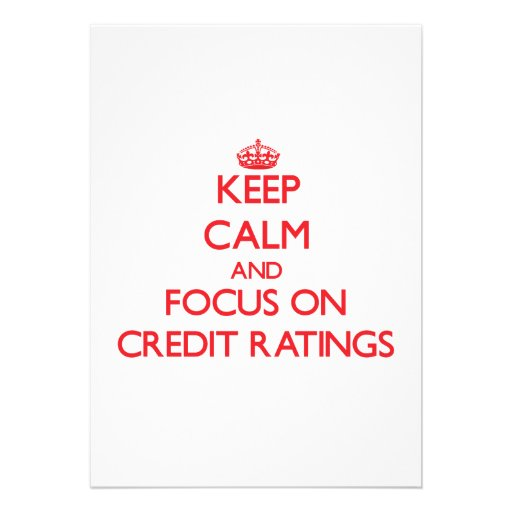 Keep Calm and focus on Credit Ratings Invitation