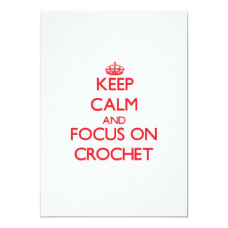 Keep calm and focus on Crochet Card