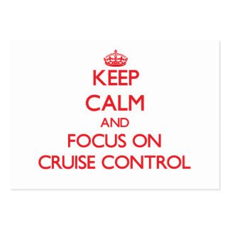 Keep Calm and focus on Cruise Control Business Card Template