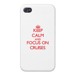 Keep Calm and focus on Cruises Cases For iPhone 4