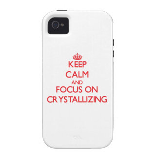 Keep Calm and focus on Crystallizing Vibe iPhone 4 Cover