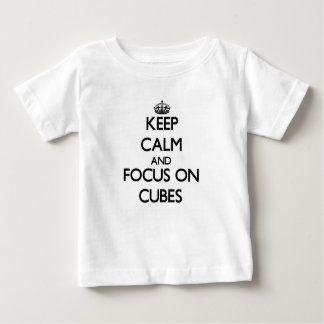 Keep Calm and focus on Cubes Tshirts