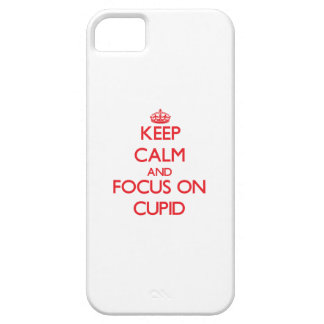 Keep Calm and focus on Cupid iPhone 5/5S Case
