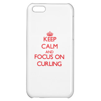 Keep Calm and focus on Curling iPhone 5C Cases
