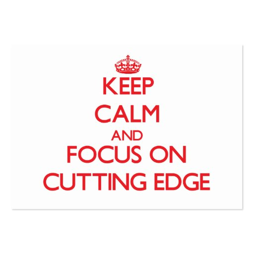 Keep Calm and focus on Cutting Edge Business Card Template