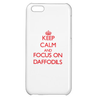 Keep Calm and focus on Daffodils iPhone 5C Case