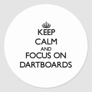 Keep Calm and focus on Dartboards Round Stickers