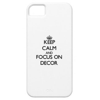 Keep Calm and focus on Decor iPhone 5/5S Cover