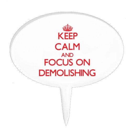 Keep Calm and focus on Demolishing Cake Toppers
