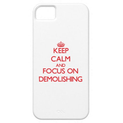 Keep Calm and focus on Demolishing Cover For iPhone 5/5S