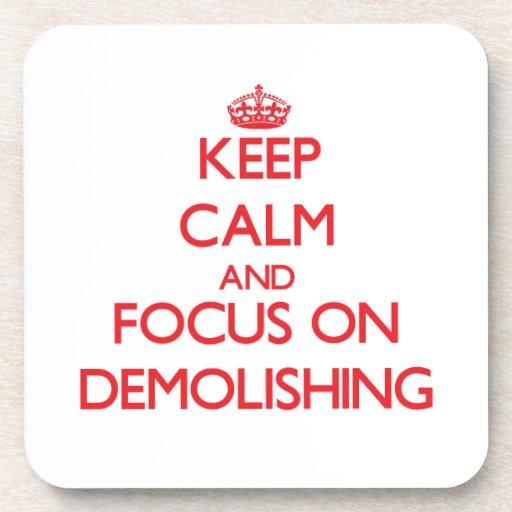 Keep Calm and focus on Demolishing Coasters