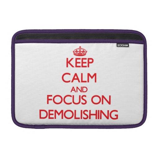 Keep Calm and focus on Demolishing MacBook Air Sleeve