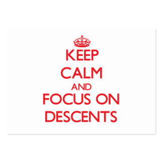Keep Calm and focus on Descents Business Card Templates