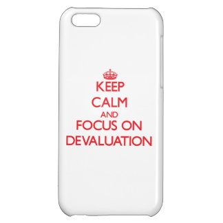 Keep Calm and focus on Devaluation iPhone 5C Cover