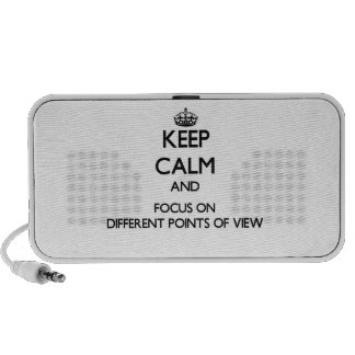 Keep Calm and focus on Different Points Of View Travelling Speaker