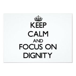 Keep Calm and focus on Dignity 13 Cm X 18 Cm Invitation Card