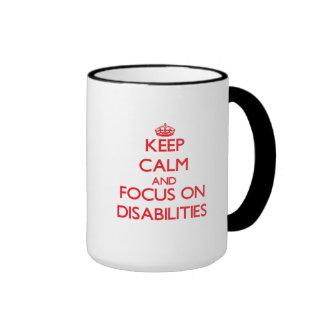 Keep Calm and focus on Disabilities Coffee Mugs