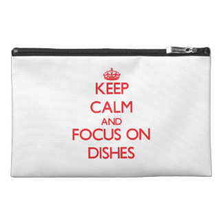 Keep Calm and focus on Dishes Travel Accessories Bags