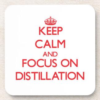 Keep Calm and focus on Distillation Beverage Coaster