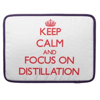 Keep Calm and focus on Distillation MacBook Pro Sleeves