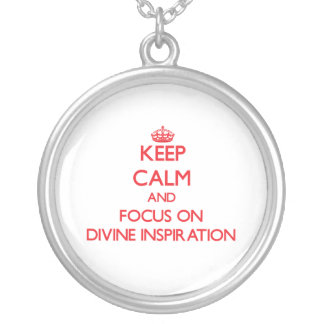Keep Calm and focus on Divine Inspiration Round Pendant Necklace