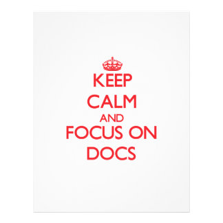 Keep Calm and focus on Docs Personalized Flyer