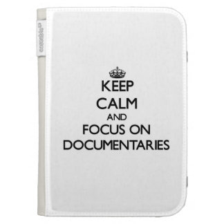 Keep Calm and focus on Documentaries Kindle 3 Cases