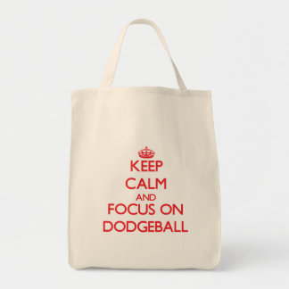 Keep Calm and focus on Dodgeball Grocery Tote Bag